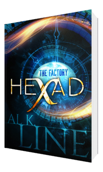 Hexad The Factory Time Travel Thriller